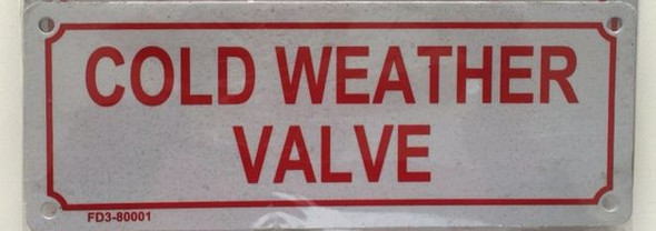 COLD WEATHER VALVE SIGN WHITE