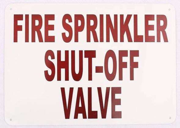 WHITE FIRE SPRINKLER SHUT-OFF VALVE SIGN