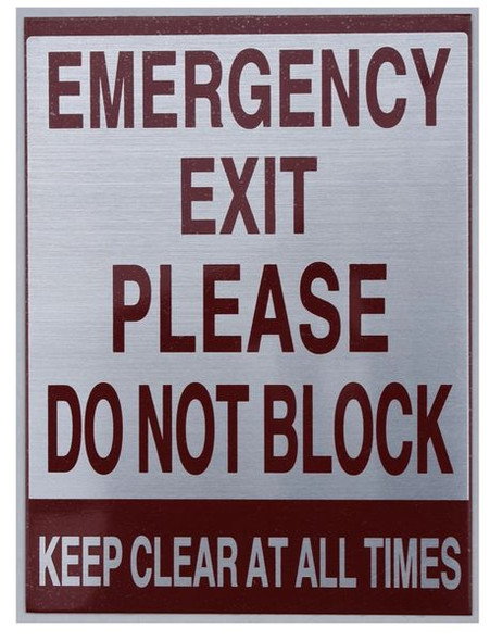 EMERGENCY EXIT PLEASE DO NOT BLOCK KEEP CLEAR AT ALL TIMES Sign