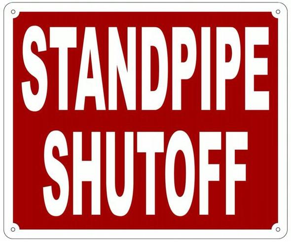 STANDPIPE SHUTOFF Sign