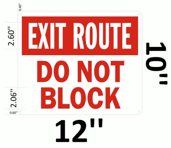 EXIT ROUTE DO NOT BLOCK Hpd SIGN