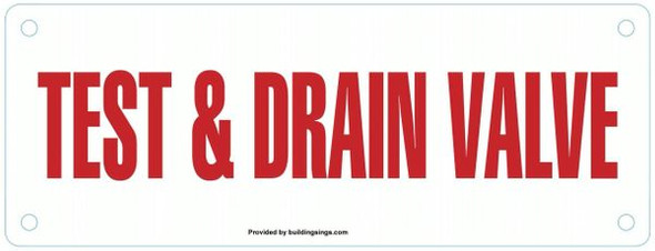 TEST AND DRAIN VALVE Sign