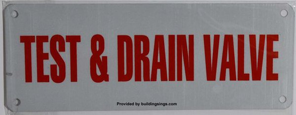 TEST AND DRAIN VALVE SIGN for Building