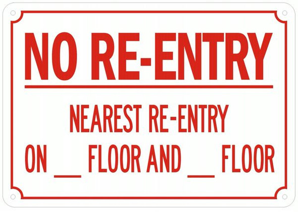 NO RE-ENTRY NEAREST RE-ENTRY ON_FLOOR AND_FLOOR SIGN