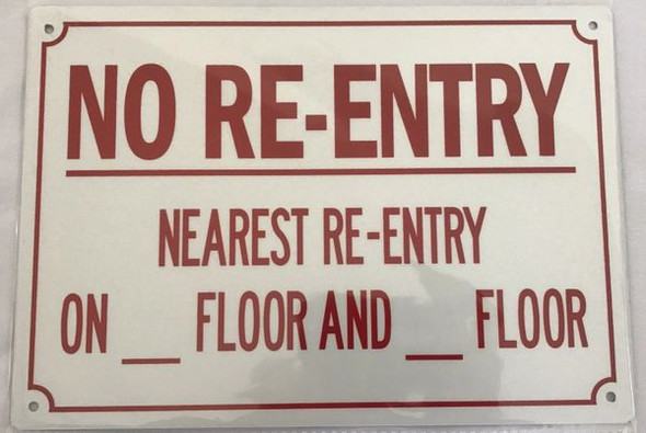 NO RE-ENTRY NEAREST RE-ENTRY ON_FLOOR AND_FLOOR SIGN for Building