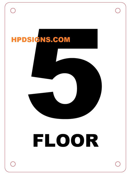 FLOOR NUMBER Sign - FLOOR  5