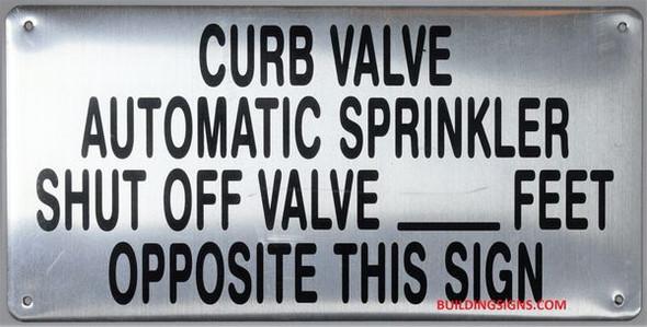 CURB VALVE AUTOMATIC SPRINKLER SHUT OFF VALVE_ FEET OPPOSITE THIS SIGN