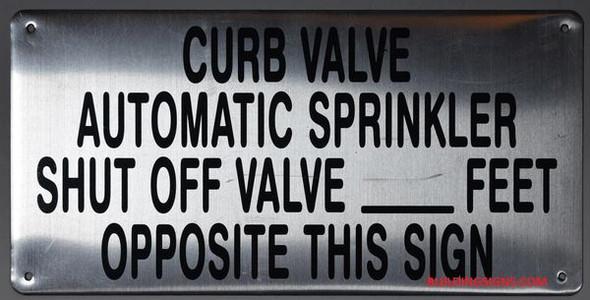 CURB VALVE AUTOMATIC SPRINKLER SHUT OFF VALVE_ FEET OPPOSITE THIS HPD SIGN