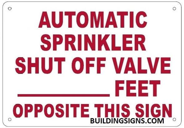 AUTOMATIC SPRINKLER SHUT OFF VALVE _ FEET OPPOSITE THIS SIGN