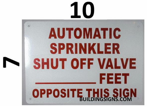 AUTOMATIC SPRINKLER SHUT OFF VALVE _ FEET OPPOSITE THIS Signage
