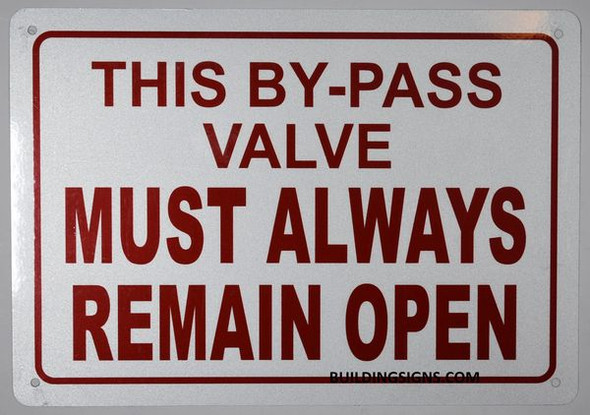 THIS BY-PASS VALVE MUST ALWAYS REMAIN OPEN Dob SIGN
