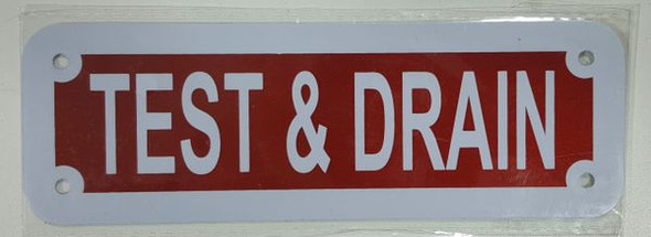 TEST AND DRAIN Signage