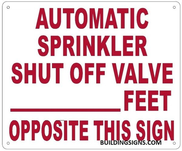 AUTOMATIC SPRINKLER SHUT OFF VALVE_ FEET OPPOSITE THIS SIGN