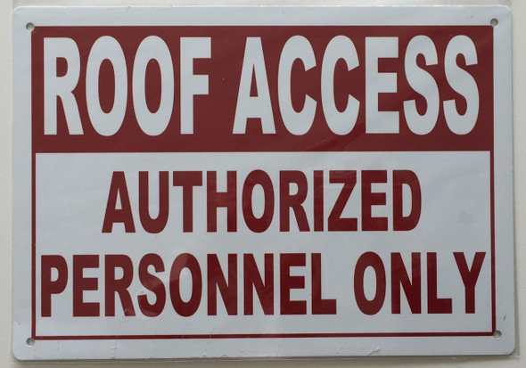 hpd roof access authorized personnel only sign
