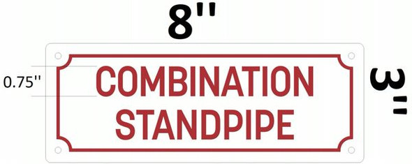 STANDPIPE COMBINATION Signage(REFLECTIVE ALUMINUM Signage