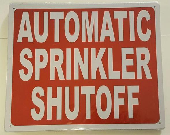 AUTOMATIC SPRINKLER SHUTOFF SIGN for Building