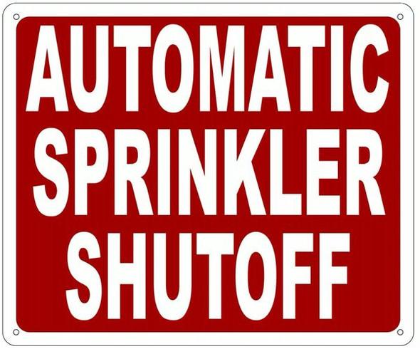 AUTOMATIC SPRINKLER SHUTOFF SIGN