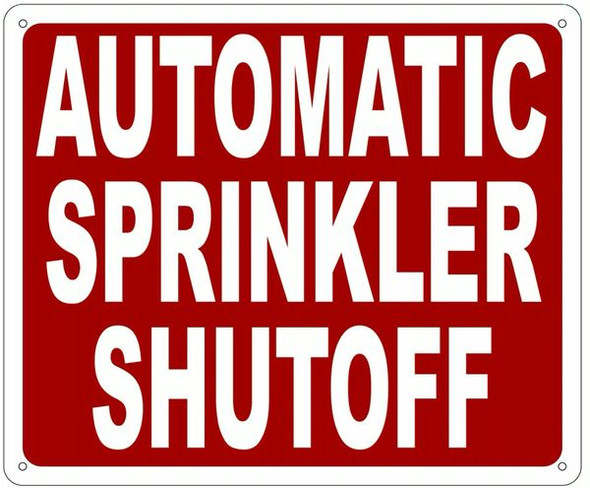 AUTOMATIC SPRINKLER SHUTOFF Sign