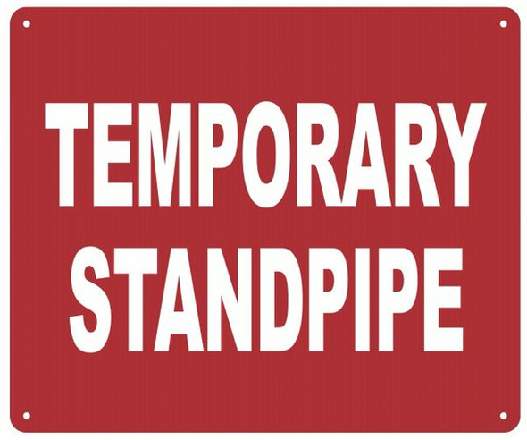 TEMPORARY STANDPIPE Sign
