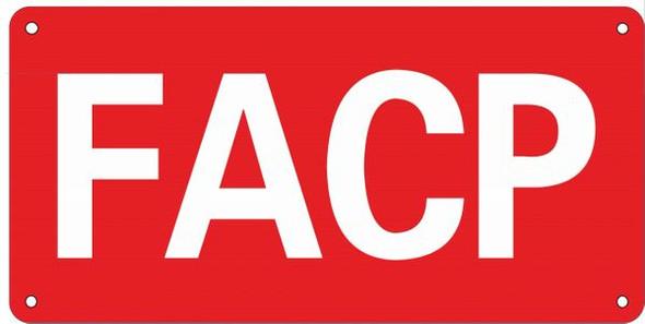 F.A.C.P. Sign-  ALUMINUM