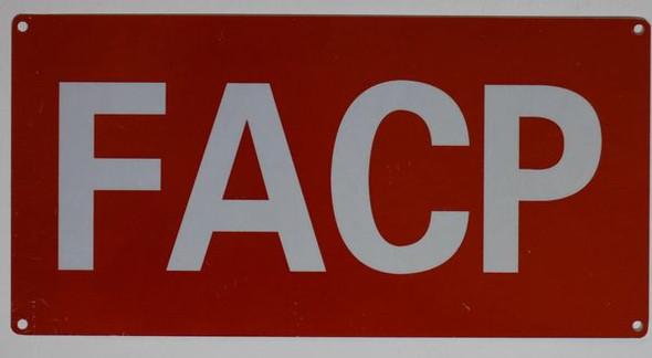 F.A.C.P. Signage-  ALUMINUM