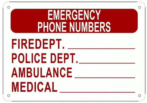 EMERGENCY PHONE NUMBERS Sign - ALUMINUM
