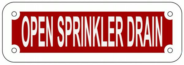 OPEN SPRINKLER DRAIN Sign