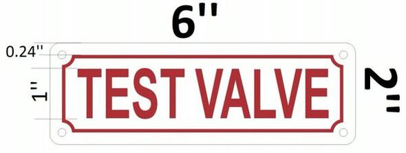 TEST VALVE Signage