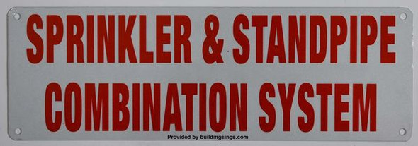 SPRINKLER AND STANDPIPE COMBINATION SYSTEM Signage