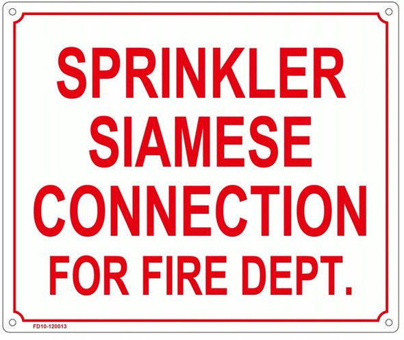 SPRINKLER SIAMESE CONNECTION FOR FIRE DEPARTMENT SIGN