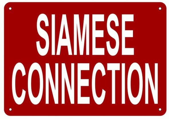 SIAMESE CONNECTION SIGN