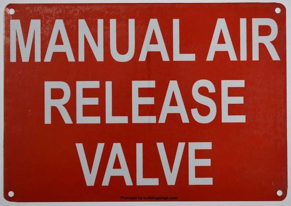 MANUAL AIR RELEASE VALVE Signage