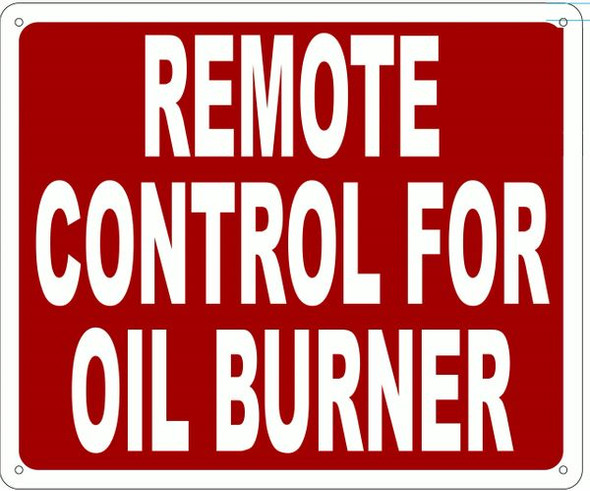 REMOTE CONTROL FOR OIL BURNER SIGN- REFLECTIVE !!! (ALUMINUM SIGNS RED)