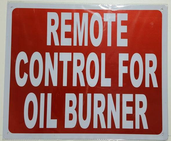REMOTE CONTROL FOR OIL BURNER SIGNAGE- REFLECTIVE !!! (ALUMINUM SIGNAGES RED)