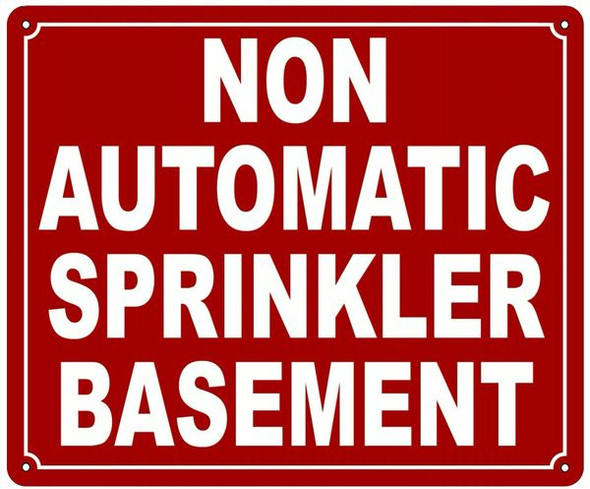 NON AUTOMATIC SPRINKLER BASEMENT SIGN Red
