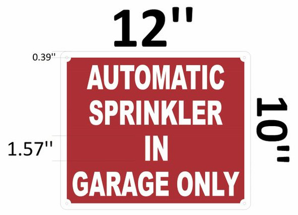 AUTOMATIC SPRINKLER IN GARAGE ONLY SIGN Red