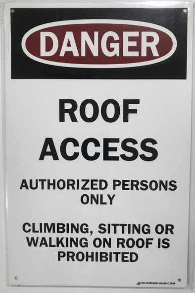 ROOF ACCESS AUTHORIZED PERSONNEL ONLY SIGN -El blanco line