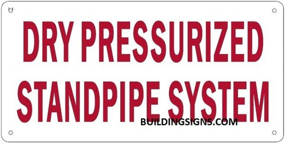 DRY PRESSURIZED STANDPIPE SYSTEM SIGN