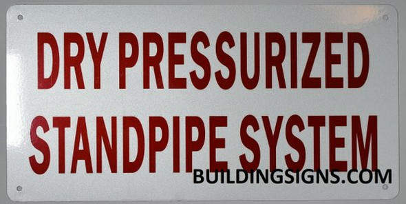 DRY PRESSURIZED STANDPIPE SYSTEM HPD SIGN