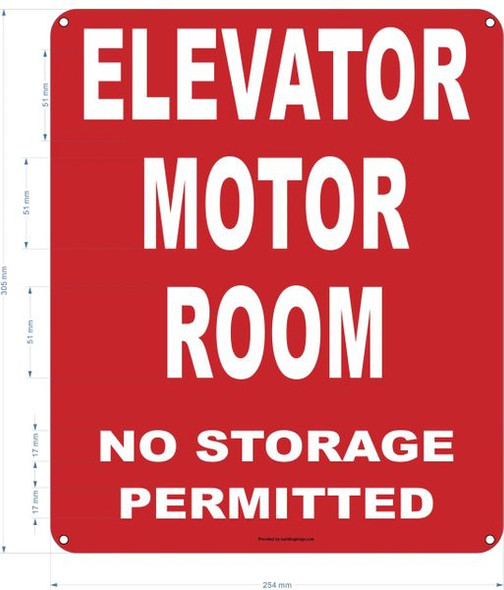 ELEVATOR MOTOR ROOM NO STORAGE PERMITTED SIGN (ALUMINUM SIGNS RED)