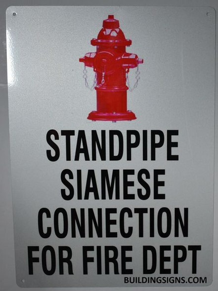 STANDPIPE SIAMESE CONNECTION FOR FIRE DEPARTMENT HPD SIGN