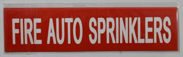 FIRE AUTO SPRINKLERS Sign (Sticker)