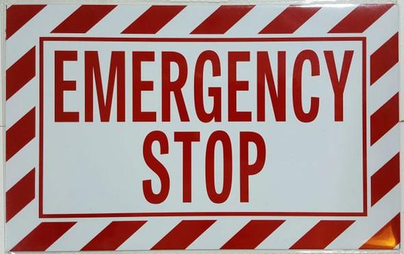 EMERGENCY STOP SIGNAGE (ALUMINUM SIGNAGES, WHITE)
