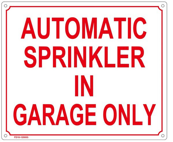 AUTOMATIC SPRINKLER IN GARAGE ONLY SIGN