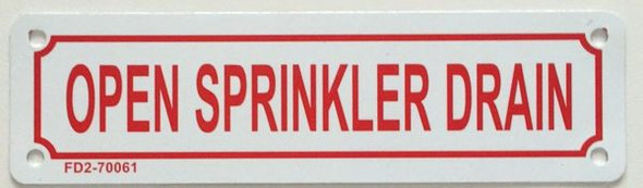 OPEN SPRINKLER DRAIN HPD SIGN