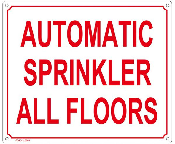 AUTOMATIC SPRINKLER ALL FLOORS SIGN