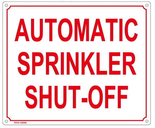 AUTOMATIC SPRINKLER SHUT-OFF Sign