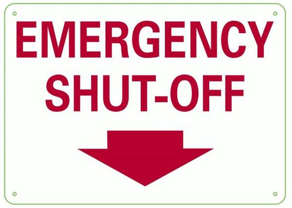 EMERGENCY SHUT-OFF Sign- DOWNWARDS ARROW