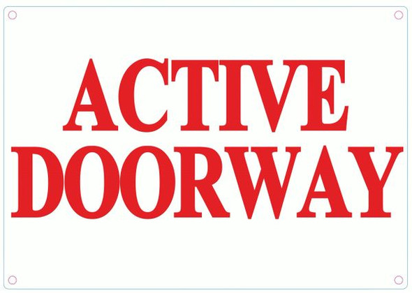 ACTIVE DOORWAY SIGN - WHITE ALUMINUM