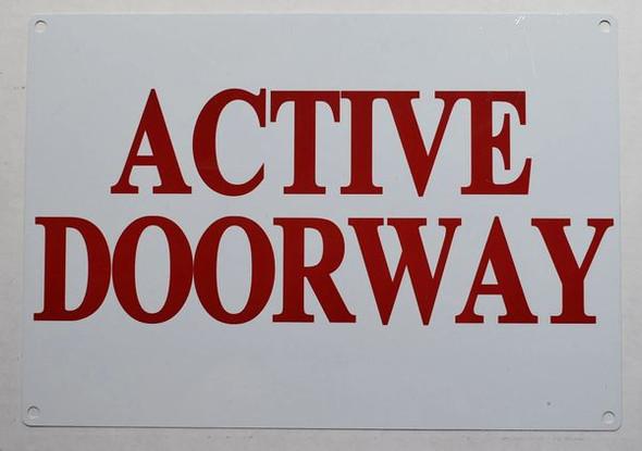 ACTIVE DOORWAY SIGN for Building